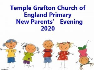 Temple Grafton Church of England Primary New Parents