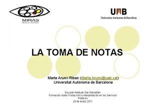 LA TOMA DE NOTAS Marta Arum Ribas Marta