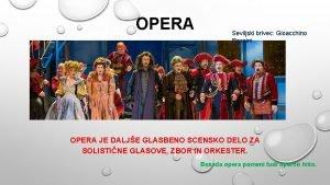 OPERA Seviljski brivec Gioacchino Rossini OPERA JE DALJE