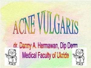 Sinonim Acne vulgaris Pimple Comedo Jerawat kukul Definisi