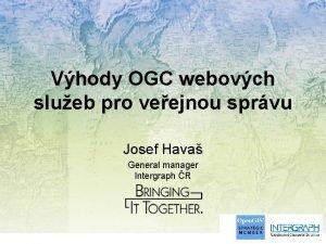 Vhody OGC webovch slueb pro veejnou sprvu Josef