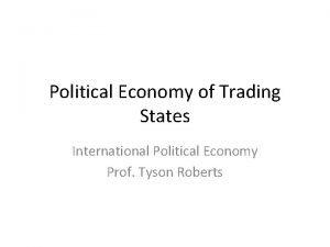 Political Economy of Trading States International Political Economy