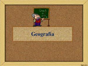 Geografa Leccin 1 Donde hace calor y donde