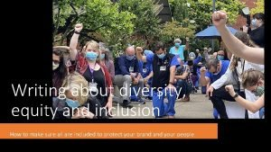 Writing about diversity equity and inclusion How to