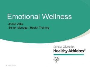 Emotional Wellness Jamie Valis Senior Manager Health Training