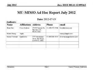 July 2012 doc IEEE 802 11 120954 r