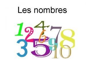 Les nombres zro un pronounced uh deux pronounced