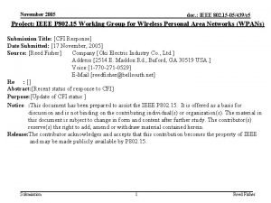 November 2005 doc IEEE 802 15 05439r 5