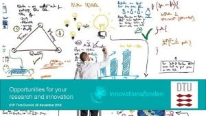 Opportunities for your research and innovation EVP Tore