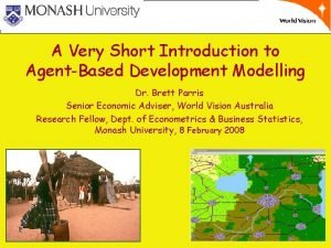 A Very Short Introduction to AgentBased Development Modelling