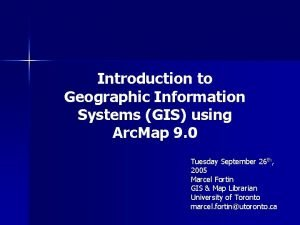 Introduction to Geographic Information Systems GIS using Arc