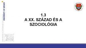 1 3 A XX SZZAD S A SZOCIOLGIA