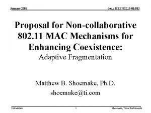 January 2001 doc IEEE 802 15 01083 Proposal