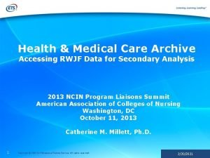 Health Medical Care Archive Accessing RWJF Data for