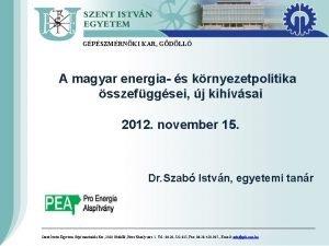 GPSZMRNKI KAR GDLL A magyar energia s krnyezetpolitika