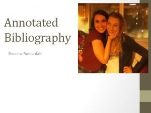Annotated Bibliography Breanna Romerdahl Childhood Memory Lane Best