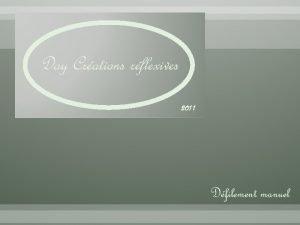 Day Crations rflexives 2011 Dfilement manuel Dans les