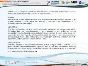 TEMACO es una empresa fundada en 1957 dedicada