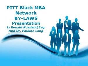 PITT Black MBA Network BYLAWS Presentation Ronald Rowland