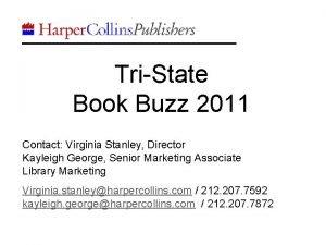 TriState Book Buzz 2011 Contact Virginia Stanley Director