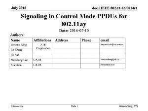 July 2016 doc IEEE 802 11 160814 r