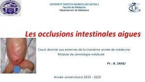 UNIVERSITE MOSTEFA BENBOULAID BATNA 2 Facult de Mdecine