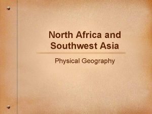 North Africa and Southwest Asia Physical Geography Mountains