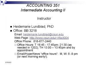 ACCOUNTING 351 Intermediate Accounting II Instructor n n