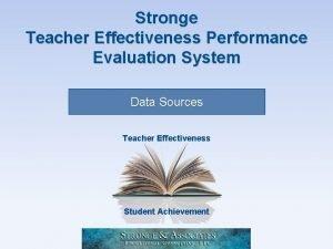 Stronge Teacher Effectiveness Performance Evaluation System Data Sources