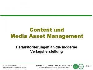 Content und Media Asset Management Herausforderungen an die