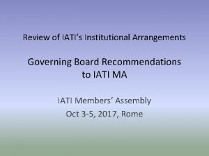 Review of IATIs Institutional Arrangements Governing Board Recommendations