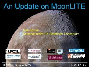 An Update on Moon LITE Rob Gowen on