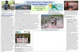 Mine Destruction in Papua New Guinea Highlands This