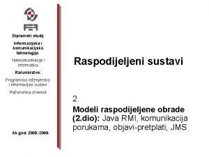 Diplomski studij Informacijska i komunikacijska tehnologija Telekomunikacije i