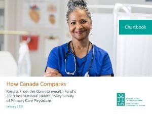 Chartbook How Canada Compares Results From the Commonwealth