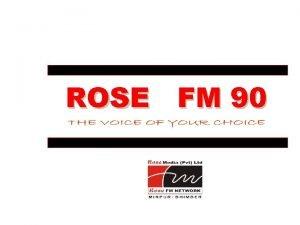ROSE FM 90 ROSE FM 90 Rose Media