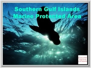 Southern Gulf Islands Marine Protected Area Federal Level