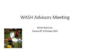 WASH Advisors Meeting British Red Cross Geneva 8
