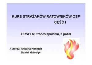 KURS STRAAKW RATOWNIKW OSP C I TEMAT 6