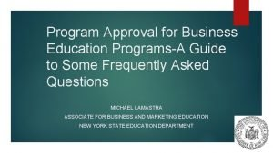 Program Approval for Business Education ProgramsA Guide to