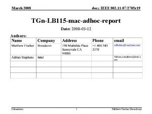 March 2008 doc IEEE 802 11 072705 r