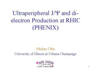 Ultraperipheral J and dielectron Production at RHIC PHENIX