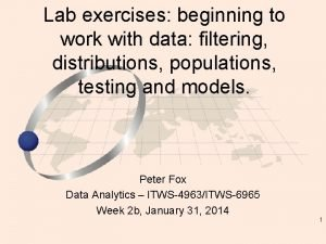 Lab exercises beginning to work with data filtering