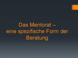 Das Mentorat eine spezifische Form der Beratung 2