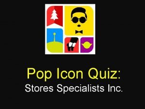 Pop Icon Quiz Stores Specialists Inc CALVIN KLEIN