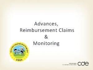 Advances Reimbursement Claims Monitoring Advances Up to two