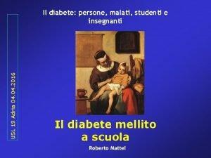 USL 19 Adria 04 2016 Il diabete persone