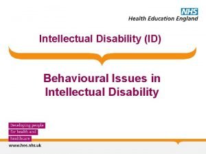Intellectual Disability ID Behavioural Issues in Intellectual Disability