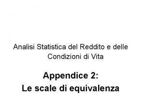 Analisi Statistica del Reddito e delle Condizioni di