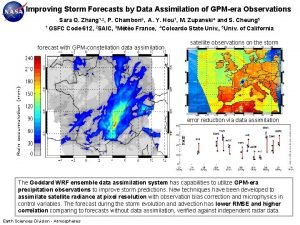 Improving Storm Forecasts by Data Assimilation of GPMera
